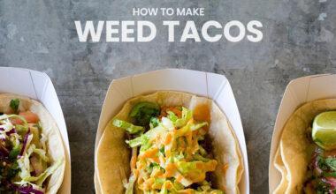 Weed Tacos